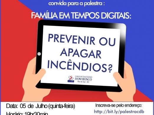 Família em tempos digitais: Prevenir ou apagar incêndios ?